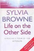 Life on the Other Side - Sylvia Browne